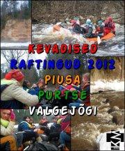 Kevadised Raftingud 2012 INFO!